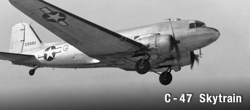 C-47 Skytrain, history spotlight graphic, U.S. Air Force graphic