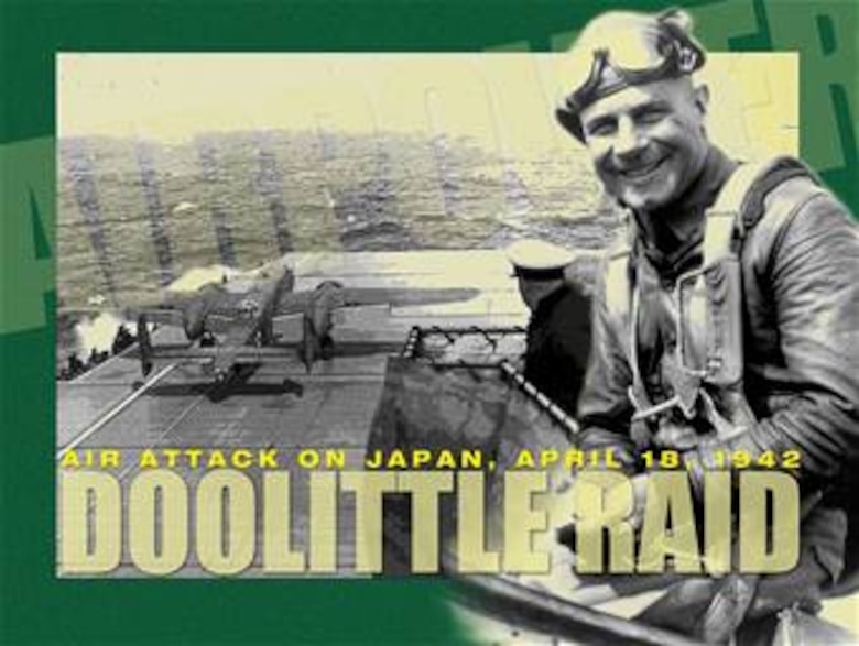Doolittle Raid Mini Poster. This poster is 7.5x10 inches @ 300 ppi and was created by the Air Force News Agency. This poster can be provided up to 18x24 inches in size and in almost any format required upon request. Air Force Link does not provide printed posters but assistance can be provided in acquiring posters through your servicing DAPS. A PDF version for printing on office printers is also available. Requests can be made to afgraphics@dma.mil. Please specify the title and number.