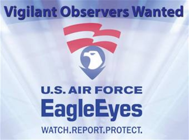 Every citizen, military or civilian, can have a positive effect in the ongoing war on terrorism. The Eagle Eyes program is an anti-terrorism initiative that enlists the eyes and ears of Air Force members and citizens in local community against the war on terror. If you observe any suspicious activity, anytime during the day or night, you can call the MacDill AFBBase Defense Operations Center at 828-3322.
