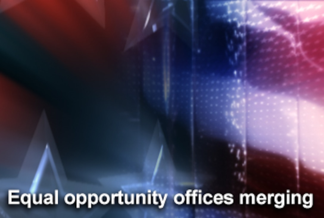 The military equal opportunity and equal employment opportunity offices will merge in January 2008, Air Force officials announced. (U.S. Air Force graphic/Mike Carabajal)