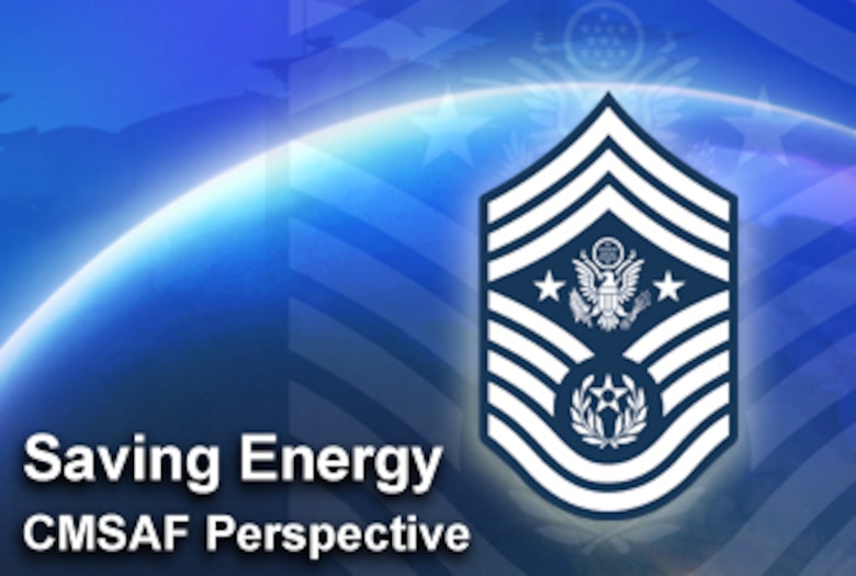 Saving energy is the focus of the latest Enlisted Perspective by Chief Master Sgt. of the Air Force Rodney J. McKinley. (U.S. Air Force illustration/Mike Carbajal)