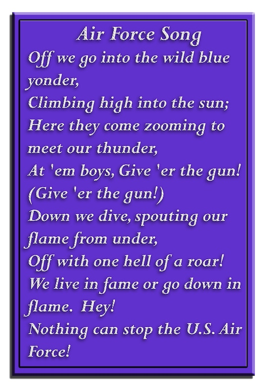 The first verse of the United States Air Force song.