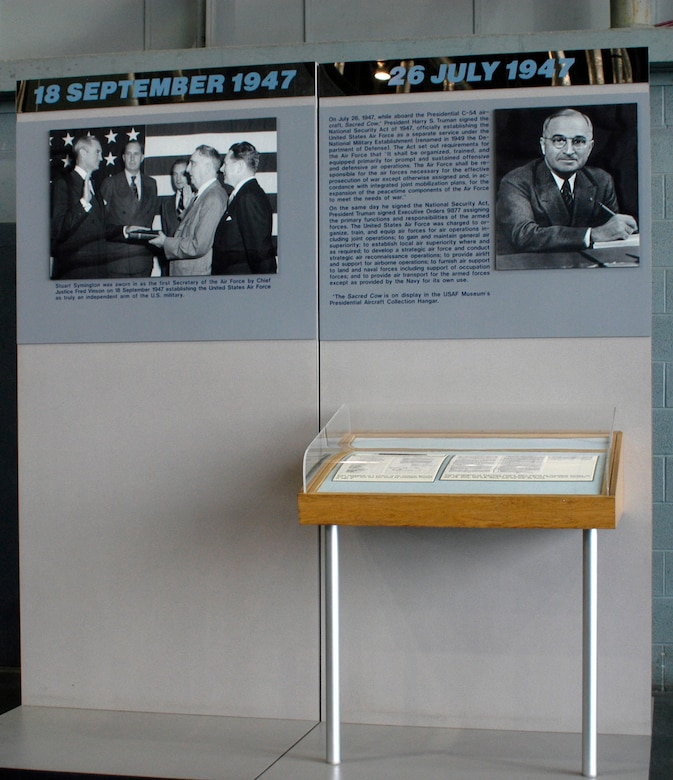 DAYTON, Ohio -- Copies of the National Security Act of 1947 and Executive Order 9877, along with the pen with which President Harry Truman signed the Act, are on display in the Presidential Gallery at the National Museum of the United States Air Force. (U.S. Air Force photo)