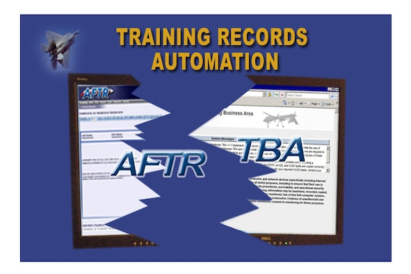 Graphic created by Cheryl M. Jamieson, Air Combat Command Public Affairs. Air Force training records automation graphic featuring Air Force Training Records (AFTR) and Training Business Area (TBA).
