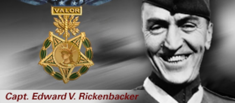 Capt. Eddie Rickenbacker, America's ace of aces for World War I, and Medal of Honor recipient.