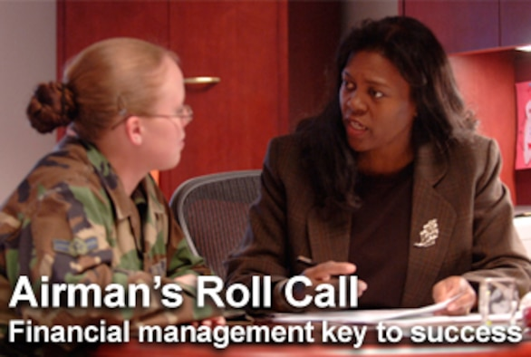 This week's Airman's Roll Call focuses on Airmen making sound financial decisions and taking control of their personal financial management. (U.S. Air Force graphic/Mike Carabajal)
