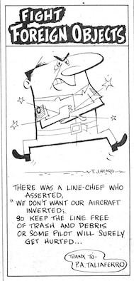 To raise the awareness of FOD and its consequences Andersen's base newspaper Tropic Topics ran a series of anti-FOD limerick-based comic strips such as this one which was originally published on Nov. 23, 1956.