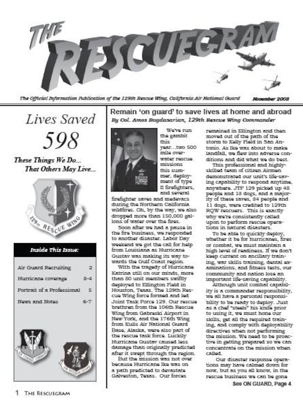 The 129th Rescue Wing's Rescuegram newsletter is now available online! Go to http://www.129rqw.ang.af.mil/news/ to download the latest newsletter.