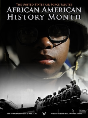 African-American History Month 2009. This poster was created by Mike Carabajal of the Defense Media Activity-San Antonio. A PDF file of this poster is available up to 18x24 inches at 300 ppi.  Requests can be made to afgraphics@dma.mil. Please specify the title and number.