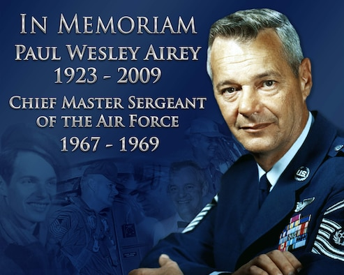 Former Chief Master Sergeant of the Air Force Paul Wesley Airey died March 11 in Panama City, Fla. Chief Airey held the top enlisted from April 3, 1967 to July 31, 1969. During his tenure he worked to change loan establishments charging exorbitant rates outside the air base gates and to improve low retention during the Vietnam Conflict. Chief Airey also led a team that laid the foundation for the Weighted Airman Promotion System, a system that has stood the test of time and which is still in use today. He also advocated for an Air Force-level Senior Noncommissioned Officer Academy. Chief Airey retired August 1, 1970. (U.S. Air Force illustration/Cyndi Smith)
