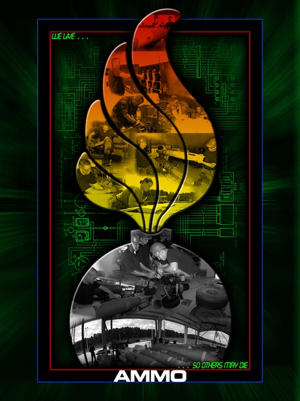 SHAW AIR FORCE BASE, S.C.-- Ammo Poster. (U.S. Air Force Illustration by TSgt Josef Cole & SSgt Henry Hoegen)