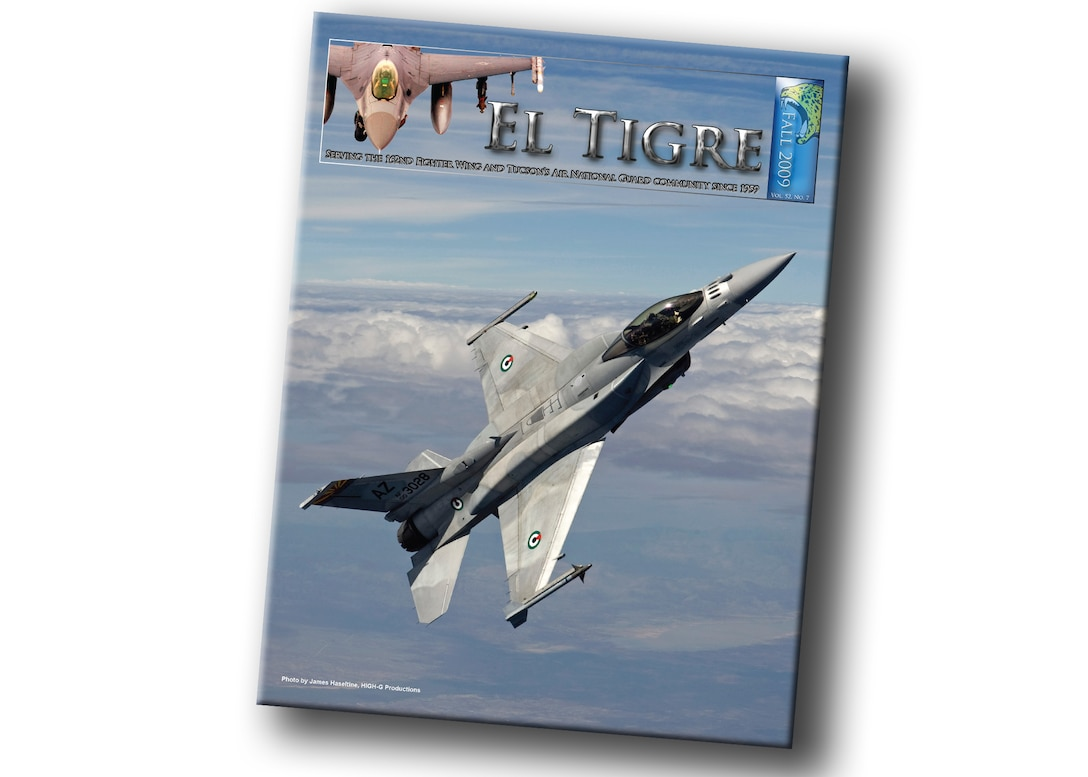 The Fall 2009 El Tigre, the first quarterly version of the 162nd Fighter Wing newsletter, is scheduled for release Oct. 1.