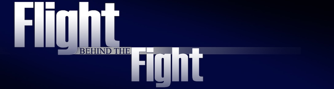 Flight behind the fight (U.S. Air Force graphic by Tech. Sgt. Shawn Monk) (Released by Capt. Dicie Hritz)