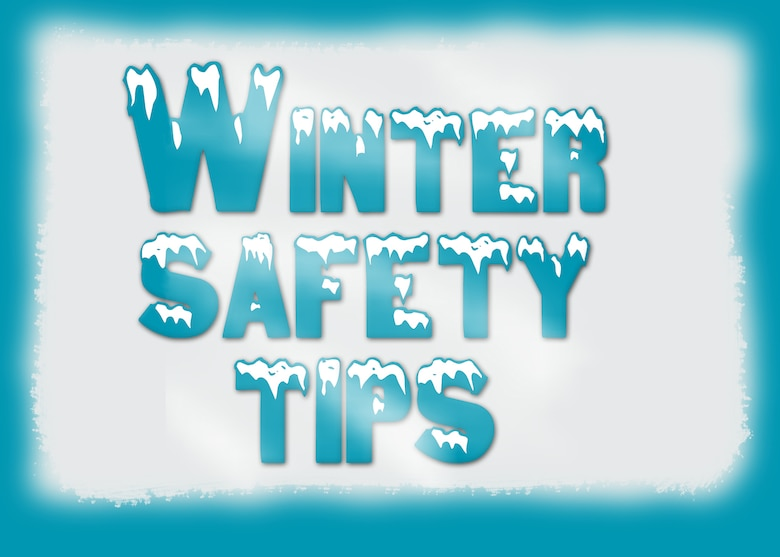 GRISSOM AIR RESERVE BASE, Ind. ? The 434th Air Refueling Wing?s safety office has some tips for how to remain safe when traveling in winter weather. (U.S. Air Force graphic/Tech. Sgt. Mark R. W. Orders-Woempner)