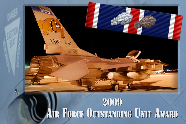 The 148th Fighter Wing earned the 2009 Air Force Outstanding Unit Award (AFOUA) for its accomplishments from November 1, 2008 to October 30, 2009.