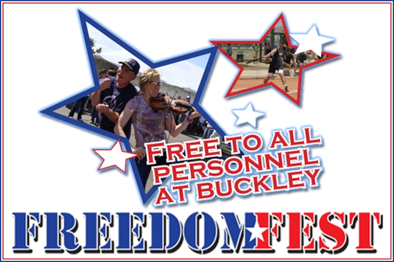 Buckley's Freedom Fest is set for July 1, 11 a.m. - 3 p.m. (U.S. Air Force graphic)