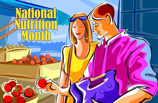 OFFUTT AIR FORCE BASE, Neb. - March is National Nutrition Month and the professionals at the 55th Medical Group encourage everyone to eat nutritious meals that include fruits, vegetables, whole grains and low-fat or fat-free dairy products. U.S. Air Force graphic by Jeff Gates
