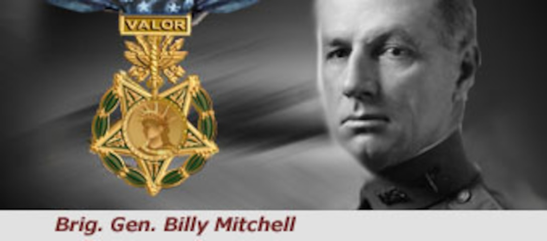 Brig. Gen. William L. Mitchell is a Medal of Honor receipient for his pioneering work and foresight in the field of American military aviation. He is one of two Americans awarded the medal during peacetime. (U.S. Air Force illustration)