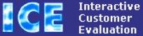 Interactive Customer Evaluation
