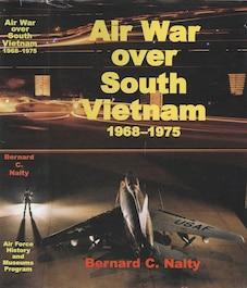 Book cover Air War Over South Vietnam, 1968-1975, by Bernard C. Nalty
