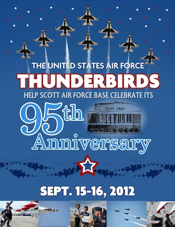 The Thunderbirds are coming to Scott AFB Sept. 15-16, 2012.  (Poster by 375 AMW/PA)