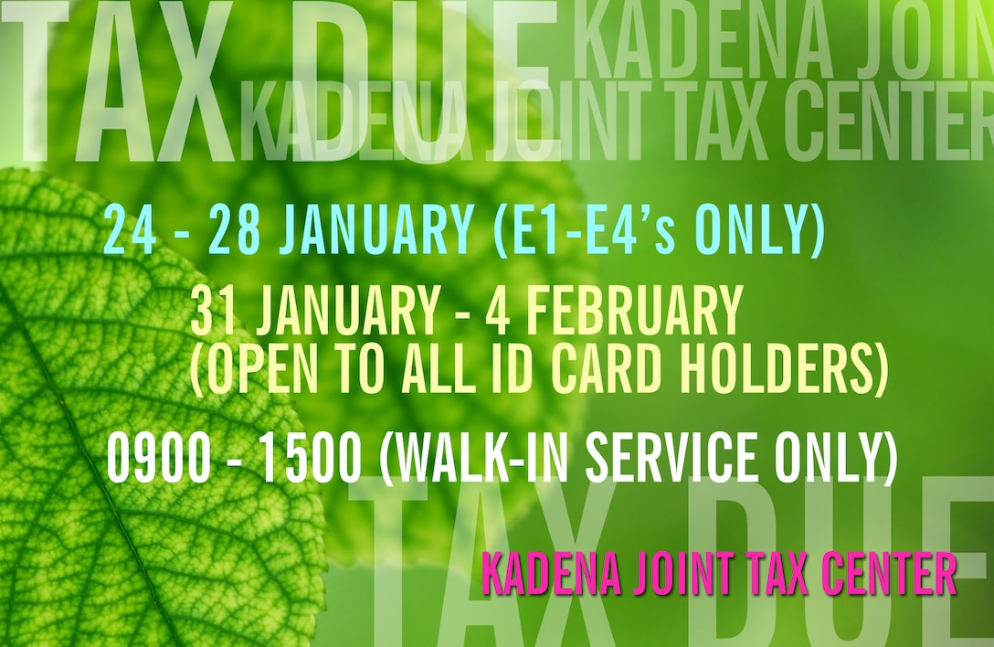 The Joint Services Tax Center on Kadena provides free federal and state tax services beginning with E-1's through E-4's, Jan. 24, and all other ID cardholders Jan. 31.(Air Force illustration by Naoko Shimoji)