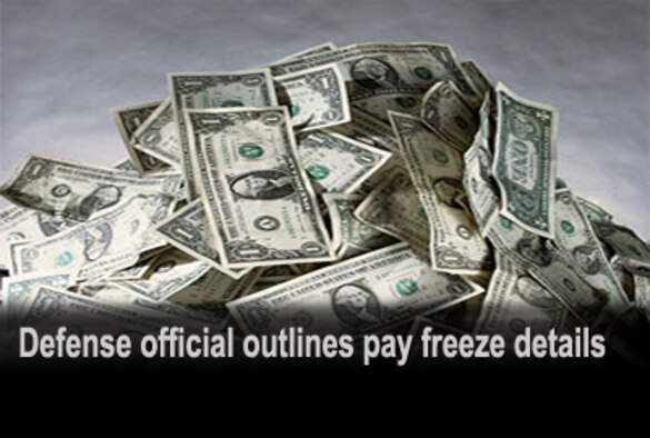 Defense official outlines pay freeze details