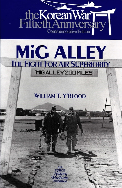 53 MiG Alley The US Air Force in Korea 1950