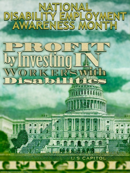 National Disability Empoloyment Awareness Month. Profit by investing in working with disabilities. (Courtesy graphic by the Defense Equal Opportunity Management Institute)