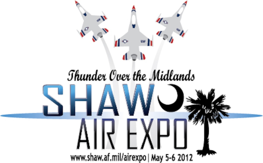 Shaw Air Expo is scheduled to be May 5th and 6th, 2012. (U.S. Air Force graphic by Senior Airman Amber E. N. Jacobs/Released)