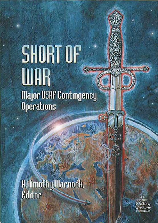 USAF participation in 23 contingency operations are summarized in this volume: including types of aircraft flown, and Air Force units involved.