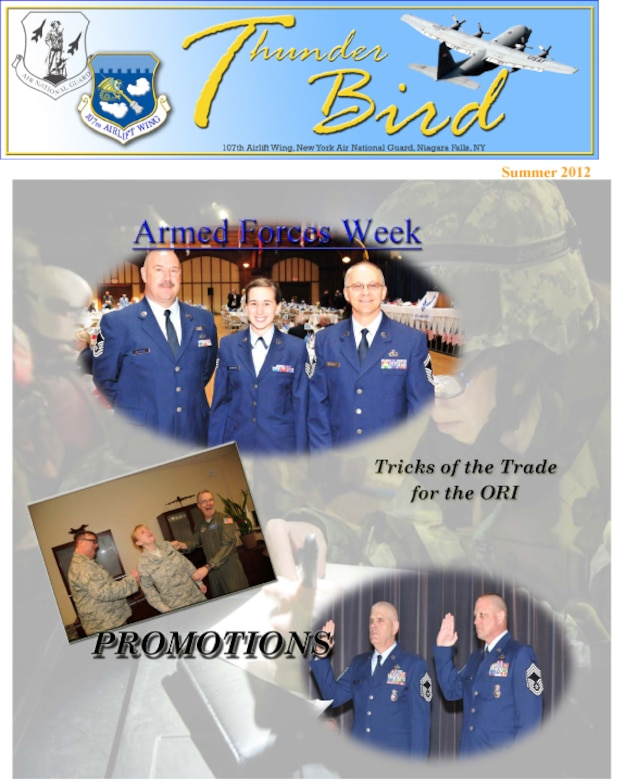 The ThunderBird has changed to a quarterly edition. It will be published in March, June, September, and December (spring, summer, fall and winter issues). This will take some advanced planning to get articles, columns, and wing events published in the quarterly newsletter.We value your opinions (Air Force Graphic/SMSgt Ray Lloyd)