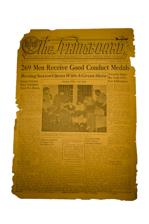 A copy of the Springboard, one of the first on-base military newspaper publications distributed here, highlights the accomplishments of service members and families stationed on Camp Springs Army Air Base during World War II. Formerly known as Camp Springs Air Base, Joint Base Andrews has continually run a military newspaper publication since 1944. The Capital Flyer, the base's most-current publication, will cease distribution July 6, and be replaced by The Andrews Gazette, a combined military and civilian newspaper.