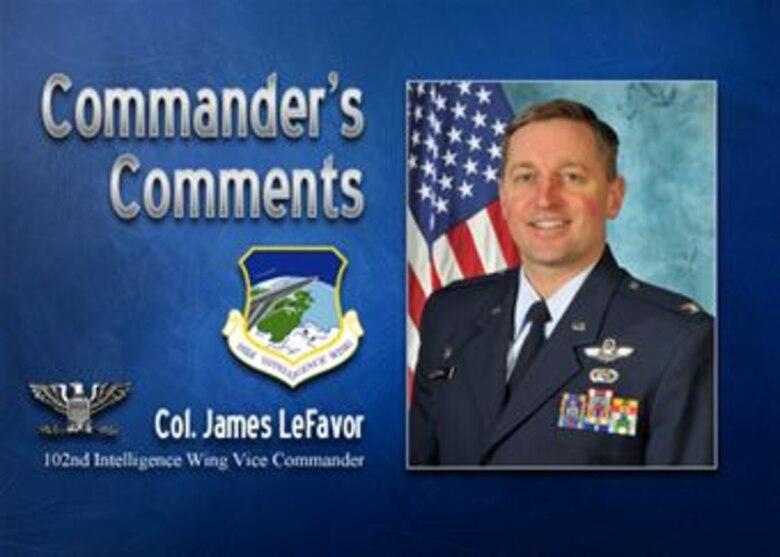 Commander's Comments: Col. James LeFavor