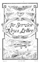 The Air Service Newsletter began publication in 1918.  This official newsletter provides a fascinating snapshot on the operations and events happening during the critical years leading up to the emergence of the modern US Air Force.
