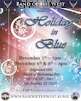 The United States Air Force Band of the West will hold their annual annual holiday concert series, Holiday in Blue Dec. 7-9 at the Edgewood ISD Theatre of Performing Arts.