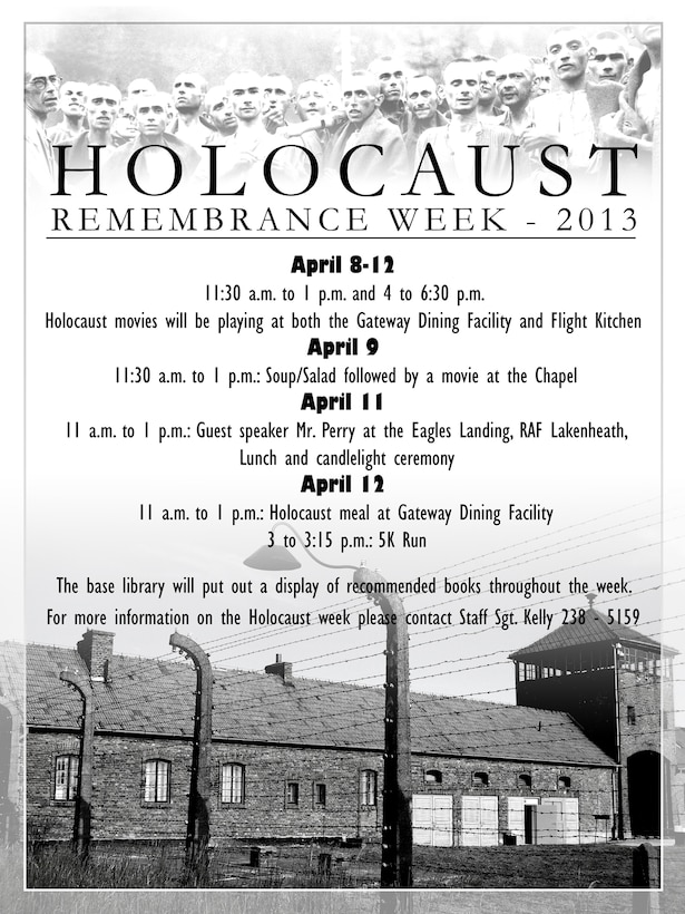 This poster was produced to highlight the Holocaust Remembrance week events. (U.S. Air Force graphic illustration by Staff Sgt. Austin May/Gary Rogers/Released).