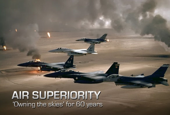 Air Superiority: Advantage over enemy skies for 60 years ...