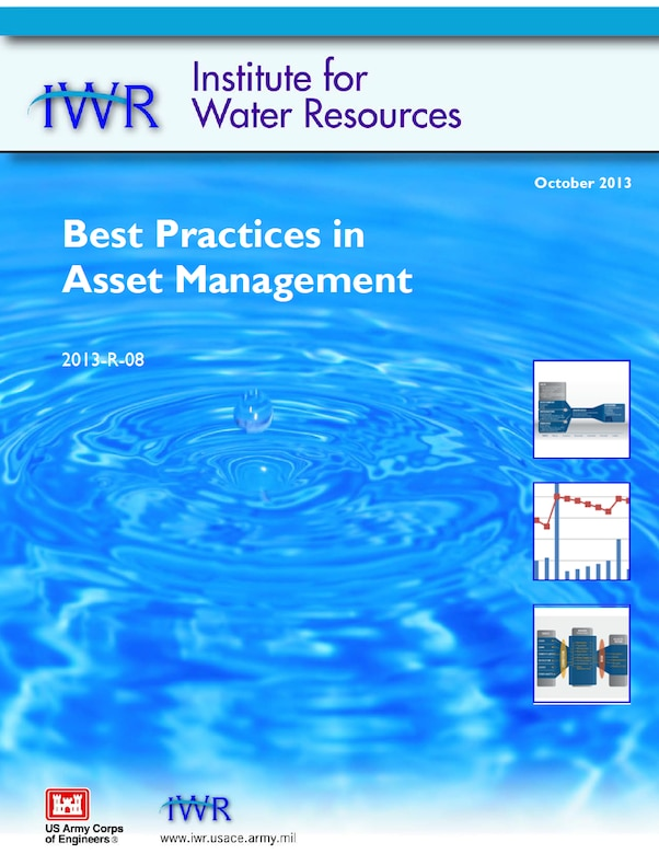"IWR Report 2013-R-08, ""Best Practices in Asset Management."""