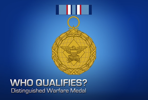 Dod releases criteria for new distinguished warfare medal for Air force decoration points