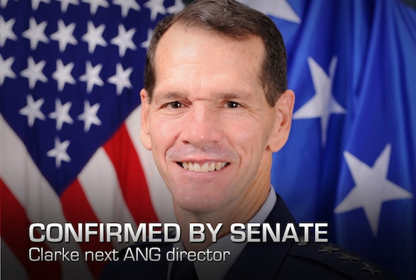 """Lt. Gen. Stanley E. """"Sid"""" Clarke III, commander of the Continental U.S. North American Aerospace Defense Command Region and 1st Air Force, has been confirmed by the Senate to be the next director of the Air National Guard."""