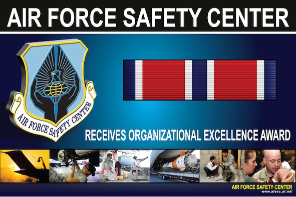 The Air Force Safety Center, Kirtland Air Force Base, N.M., earned the Air Force Organizational Excellence Award for the period Jan. 1, 2010, to Dec. 31, 2011. (U.S. Air Force graphic by Keith Wright)