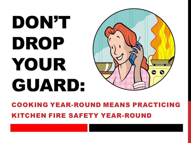 Don T Drop Your Guard Cooking Year Round Means Practicing Kitchen