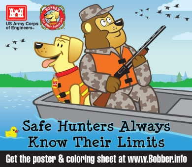 Safe hunters always know their limits! Life jackets save lives! Here's to a fun and safe Hunting Season!
