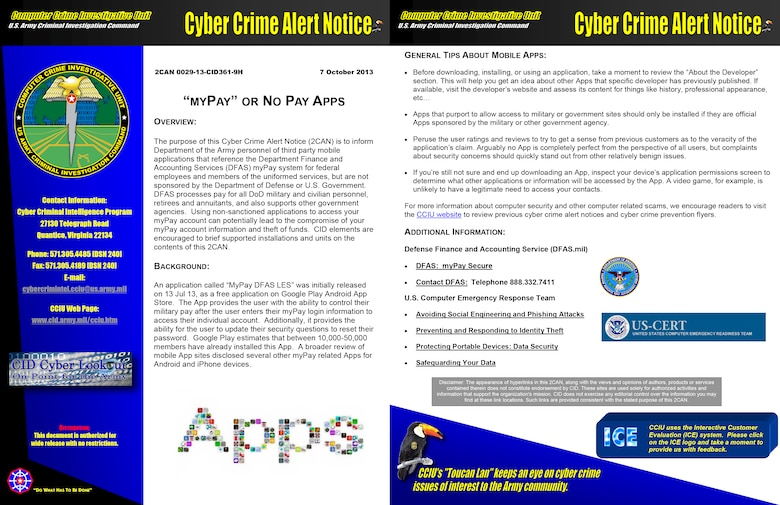 The Department of the Army Computer Crime Investigation Unit has issued a Cyber Crime Alert Notice about the use of any third-party mobile applications to access the Department Finance and Accounting Services myPay system that have not been sponsered by the Department of Defense. (Courtesy graphic)