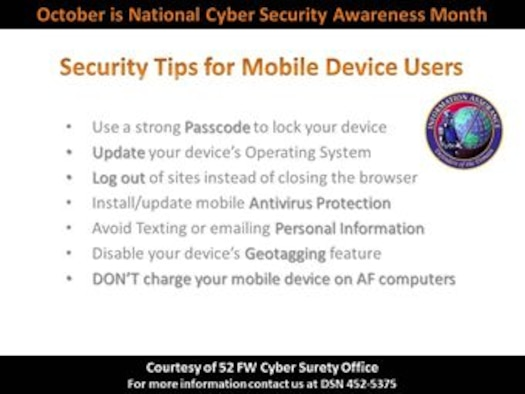 SPANGDAHLEM AIR BASE, Germany-- October is Cyber Security Awareness month.