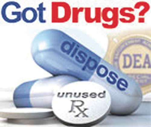 """""""Got Drugs?"""" pill take back campaign is underway here."""