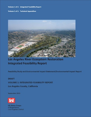 Cover page of the Los Angeles River Ecosystem Restoration Feasibility Study report posted for public review and comment Sept. 13.