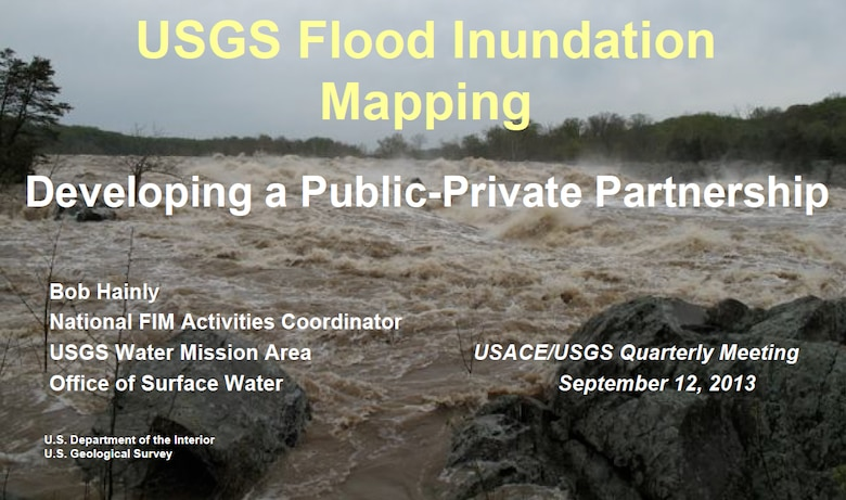 """USGS Flood Inundation Mapping: Developing a Public-Private Partnership"" was one of the subjects at the recent USAGE/USGS quarterly meeting."