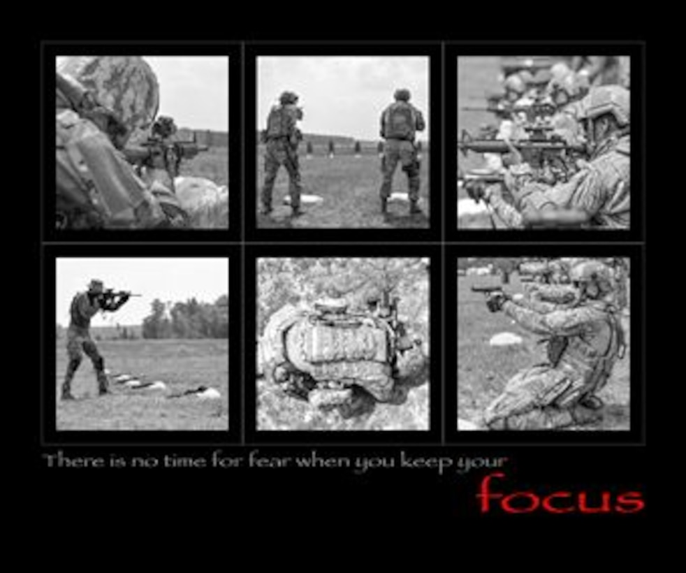 There is no time for fear when you keep your focus.